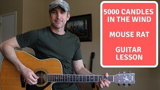 5000 Candles In The Wind - Mouse Rat | Guitar Lesson