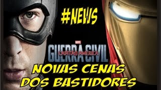 #NEWS:  NOVOS BASTIDORES DE CAPITAO AMERICA GUERRA CIVIL