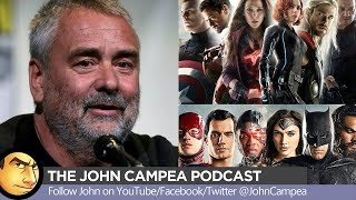 Comic-Book Movie Genre Bashing With Luc Besson - The John Campea Podcast