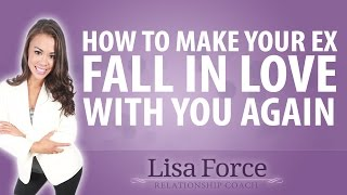 How to Make Your Ex Fall In Love With You Again - Secrets Revealed!