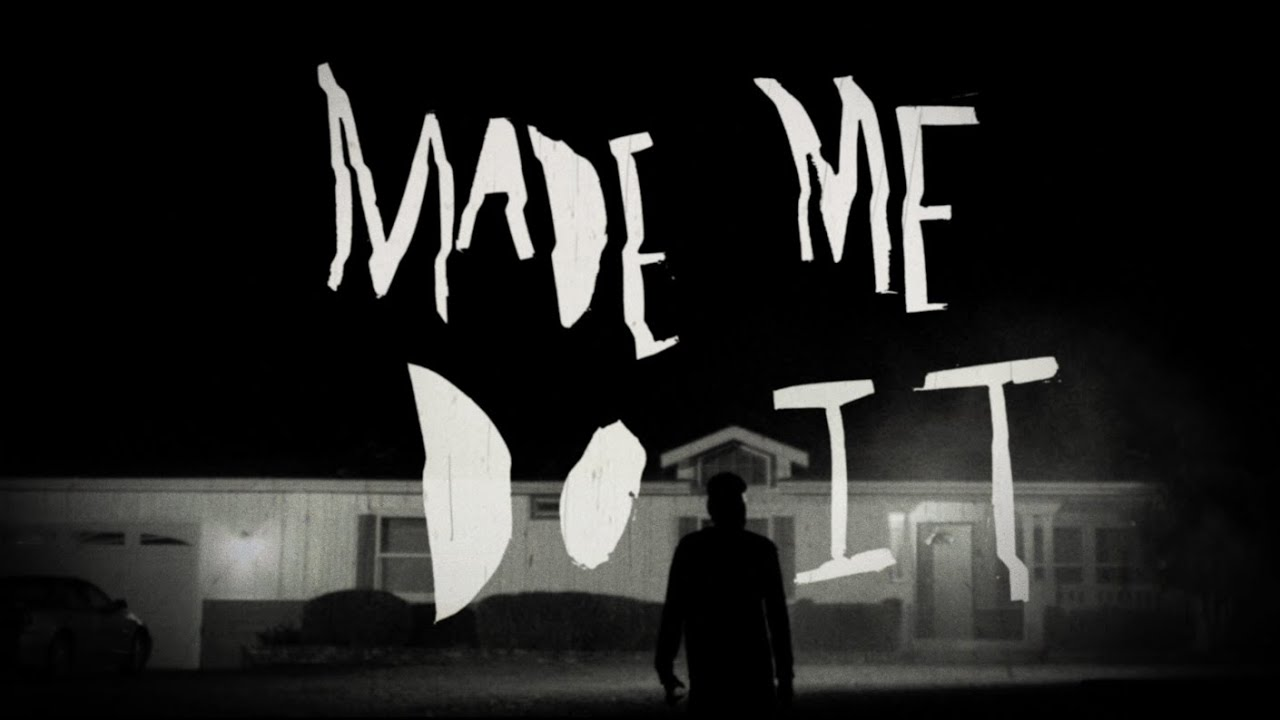 MADE ME DO IT - TEASER TRAILER