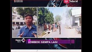Lombok Kembali Diguncang Gempa 6,5 SR, Warga Panik Luar Biasa - iNews Sore 19/08