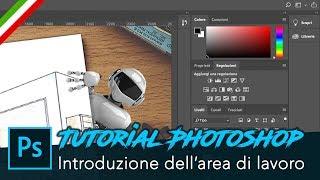 Corso di Photoshop CC 2018 per principianti, impara le basi in modo facile (Tutorial in italiano)