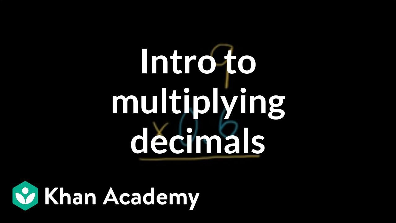 medium resolution of Intro to multiplying decimals (video)   Khan Academy