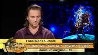 Planul dacic care ne-a traversat istoria - cu Gheorghe Iscru - Adevăruri tulburătoare 09.11.2012