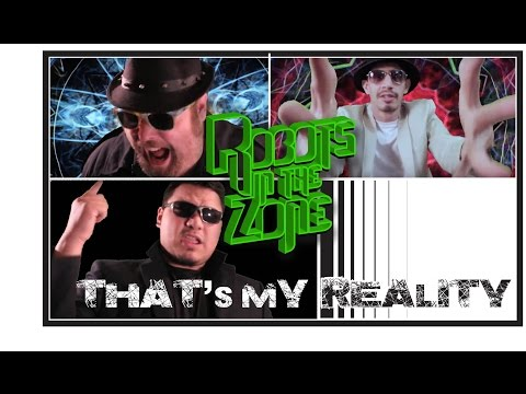 That's My Reality by Robots in the Zone Official Video