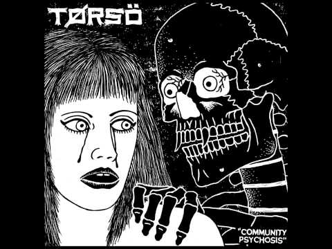 Torso - Community Psychosis (2014) [FULL]