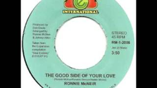 Ronnie McNeir   The Good Side Of Your Love