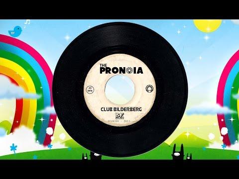The PRONOIA / Club Bilderberg (Con Letra)