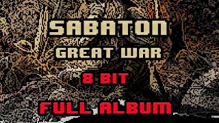 Sabaton - The Great War [8-bit] Full Album