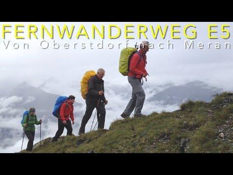 Fernwanderweg E5: Oberstdorf - Meran / Crossing the Alps