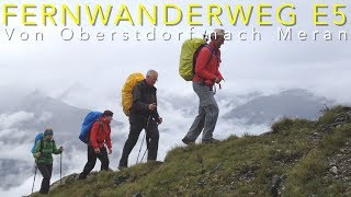 Fernwanderweg E5: Oberstdorf - Meran / Crossing the Alps