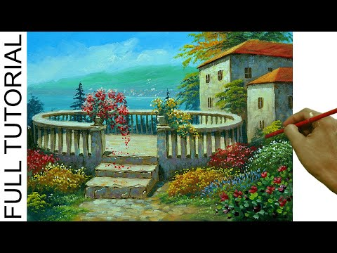 HOW TO PAINT Sunny Day On Italian Villa And Flower Garden In Acrylics