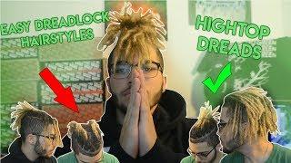 EASY DREADLOCK HAIRSTYLES (HIGHTOP DREADS)