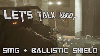 SMG & Ballistic Shield is SOOOO Good!