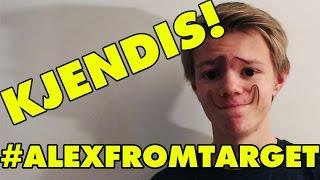 Hvordan bli kjendis! #AlexFromTarget