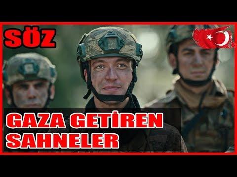 SÖZ   GAZA GETİREN EFSANE SAHNELER