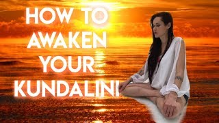 Kundalini and How to Awaken Your Kundalini