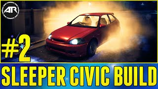 Need For Speed Online : SLEEPER CIVIC BUILD!!! (Pimp My Ride) - Episode 2