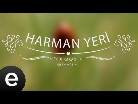 Harman Yeri (Yedi Karanfil) - Esen Müzik