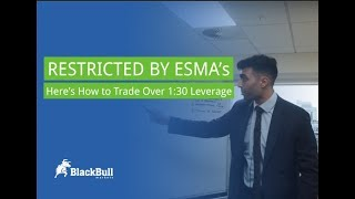 Restricted by ESMA? Here's How To Trade Over 1:30 Leverage