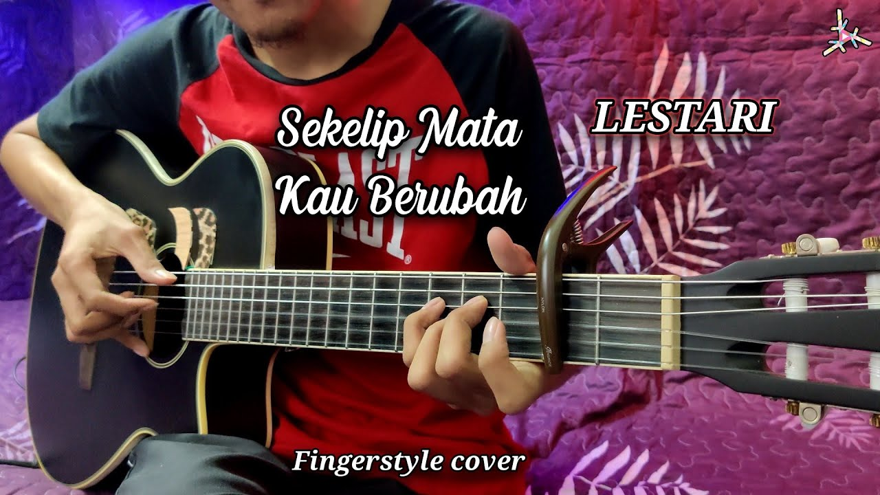 LESTARI - Sekelip mata kau berubah | Fingerstyle cover | Faiz Fezz