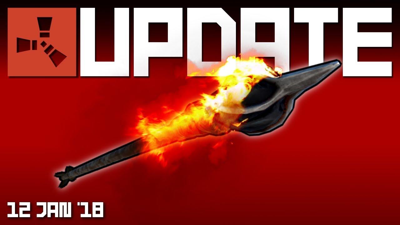 Fire and bone arrows, keylock changes   Rust update 12th Jan 2018