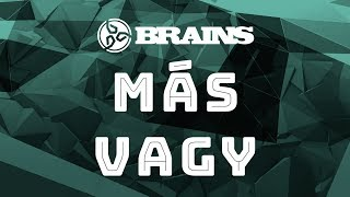 BRAINS - Más Vagy (Official Video)