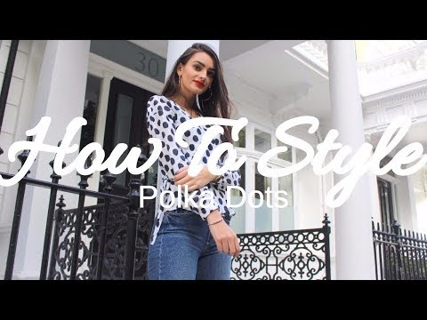 How To Style Polka Dots | Peexo