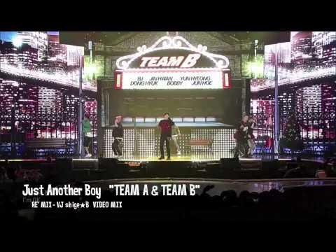 Just Another Boy - TEAM A & TEAM B (RE' MIX)