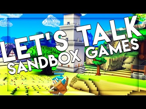 Let's Talk About Sandbox Games!