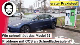 Wie schnell lädt das Tesla Model 3 - erster Praxistest! Probleme mit CCS an Schnellladesäulen?
