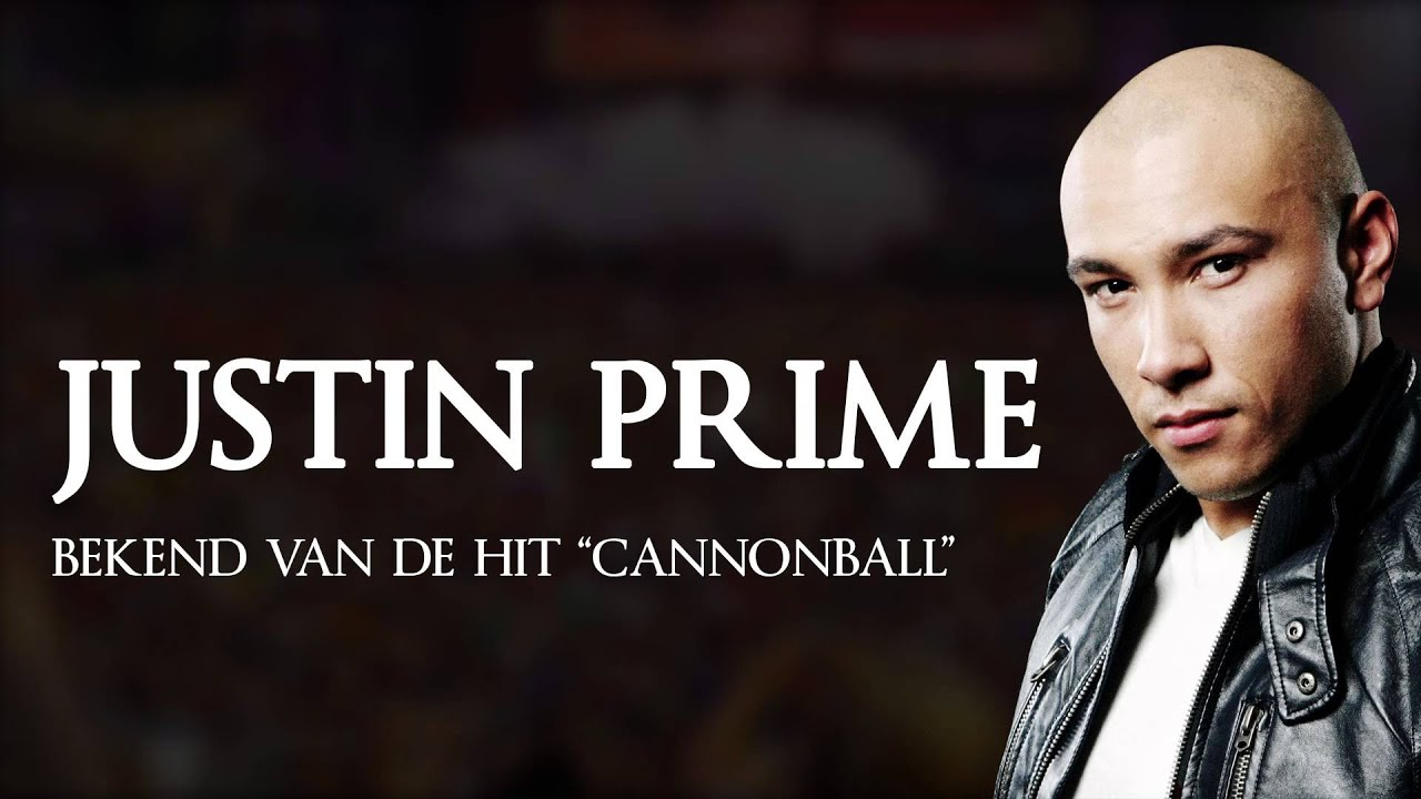 promo justin prime bekend van cannonball youtube