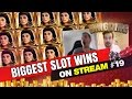 Biggest Slot wins on Stream – Week 19 / 2017