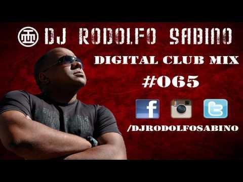 DJ Rodolfo Sabino - Digital Club Mix - Epis.065