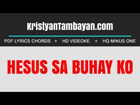 Hesus Sa Buhay Ko Chords Lyrics MP3 Minus One Videoke Karaoke Instrumental