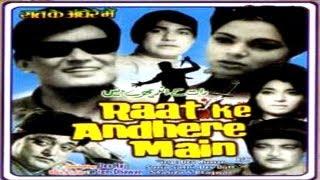 RAAT KI ANDHERE MEIN - Dev Kumar, Sonia Sahni