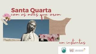 SANTA QUARTA | PROGRAMA #6 | 03/06/2020
