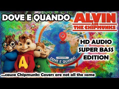 Dove E Quando (Alvin And Chipmunks HD COVER) - Benji & Fede - NO ROBOTIC VOICES