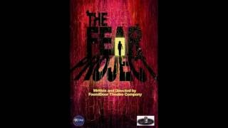 FounDoorTheatre Company's The Fear Project