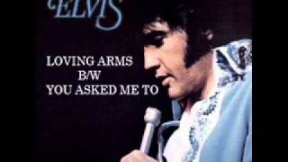 Elvis Presley - Loving Arms (1973 and 1981 comp)