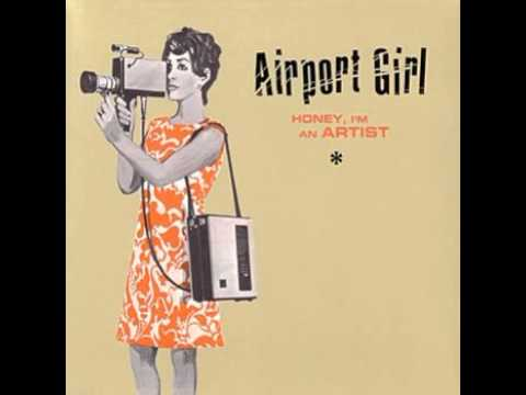Airport Girl - Power Yr Trip