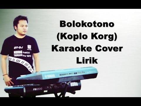 BOLOKOTONO | KARAOKE KOPLO KORG PA600