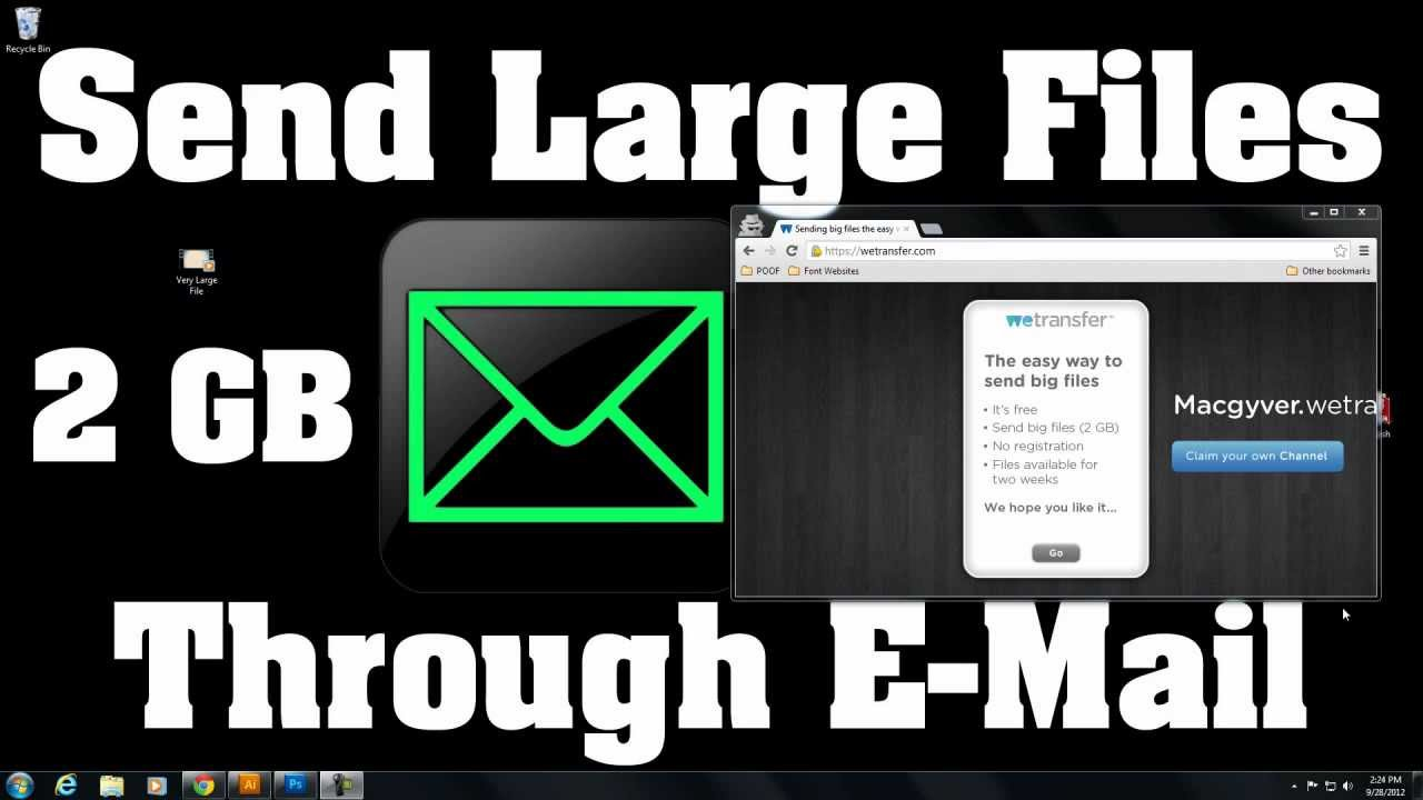 Fileto Mail: Attach Very Large Files To E-mail