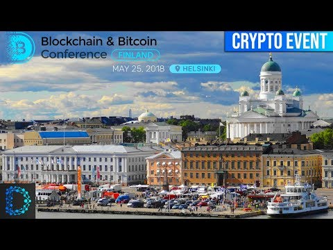 Blockchain & Bitcoin Conference, Finland - Major Blockchain Event in Helsinki - Digital Notice