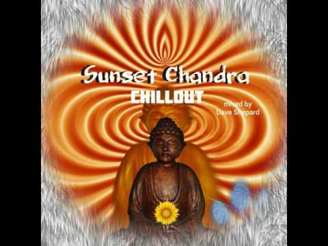 Sunset Chandra Bar Chillout | Mixed by Dave Shepard