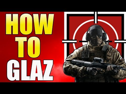 Rainbow Six Siege - Glaz Guide - Year 3 - Tips And Tricks