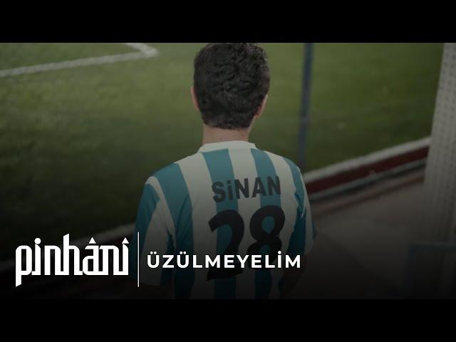 Pinhani - Üzülmeyelim (Official Video)