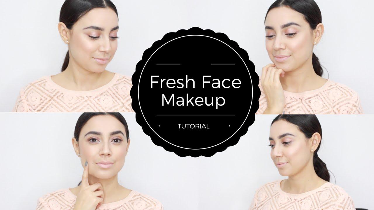 Fresh Face Makeup Tutorial