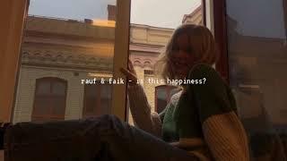 rauf & faik - это ли счастье? (slowed down)༄